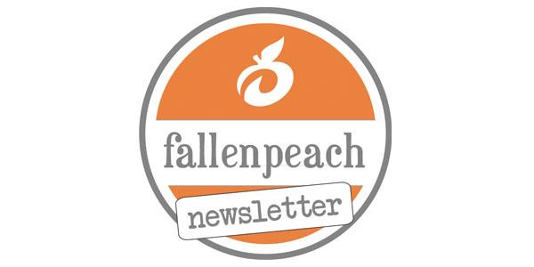 fallenpeach newsletter