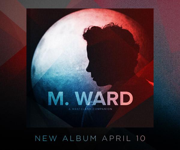 M. Ward Tour Dates 2012 Announced