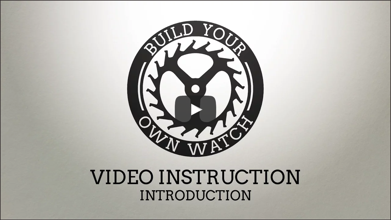 Build Your Own Watch Instructional Video