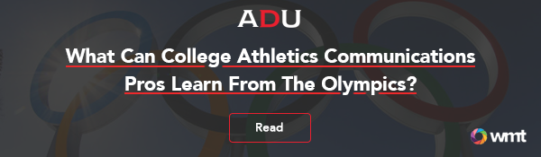 (Read) What Can College Athletics Communications Pros Learn From The Olympics?