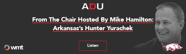 (Listen) From The Chair Hosted By Mike Hamilton: Arkansas' Hunter Yurachek