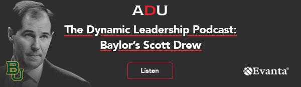 (Listen) The Dynamic Leadership Podcast: Baylor's Scott Drew