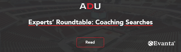 (Read) Experts' Roundtable: Coaching Searches