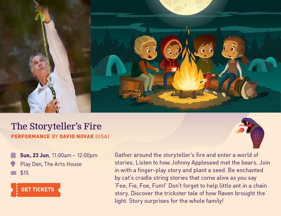 The Storyteller's Fire. Performance by David Novak (USA)