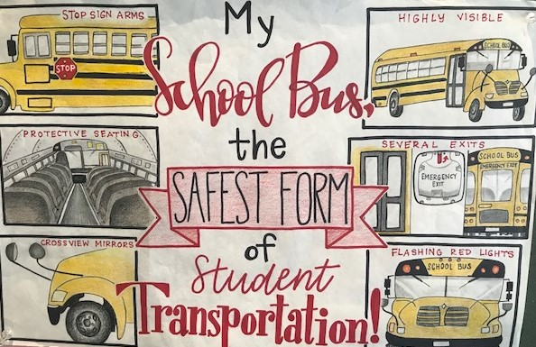 """Poster """"My School Bus the safest form of Student Transportation"""""""