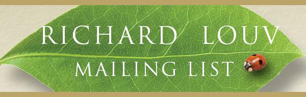 Richard Louv Mailing List