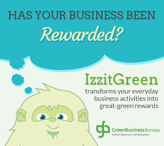 GBB and IzzitGreen want you to be rewarded!