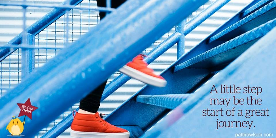 """Feet walking up stairs. Text reads """"a little step may be the start of a great journey."""""""