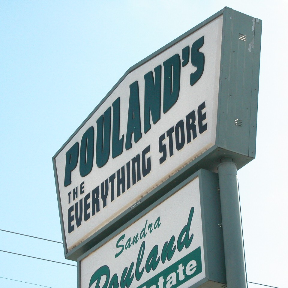 Pouland's The Everything Store Sign