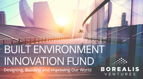 Borealis Ventures - Built Environment Innovation Fund