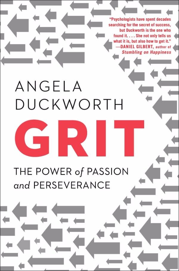 Grit - The Power Of Passion And Perserverance