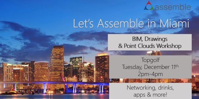 Let's Assemble in Miami! BIM, Drawings and Point Clouds Workshop