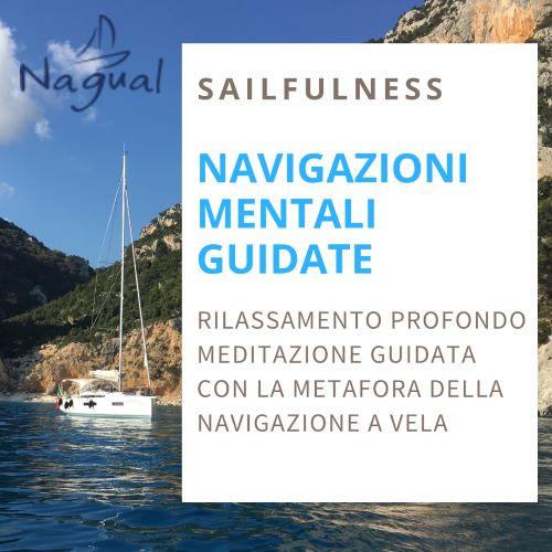 SAILFULNESS, rilassamento profondo, meditazione guidata con la metafora della vela.