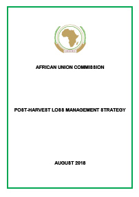 African Union Commission: Post-Harvest Loss Management Strategy