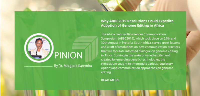 Why ABBC2019 Resolutions Could Expedite Adoption of Genome Editing Techs in Africa