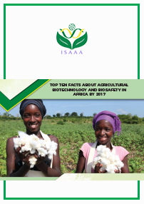 Top Ten Facts about Agricultural Biotechnology and Biosafety in Africa by 2017