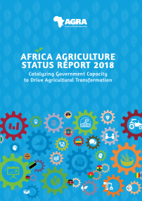 Africa Agriculture Status Report 2018: Catalyzing Government Capacity to Drive Agricultural Transformation