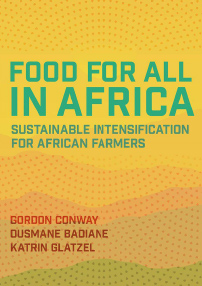 Food for All in Africa: Sustainable Intensification for African Farmers