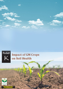 Impacts of GM Crops on Soil Health: ISAAA Pocket K No. 57