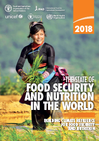 The State of Food Security and Nutrition in the World: Building Climate Resilience for Food Security and Nutrition, FAO 2018
