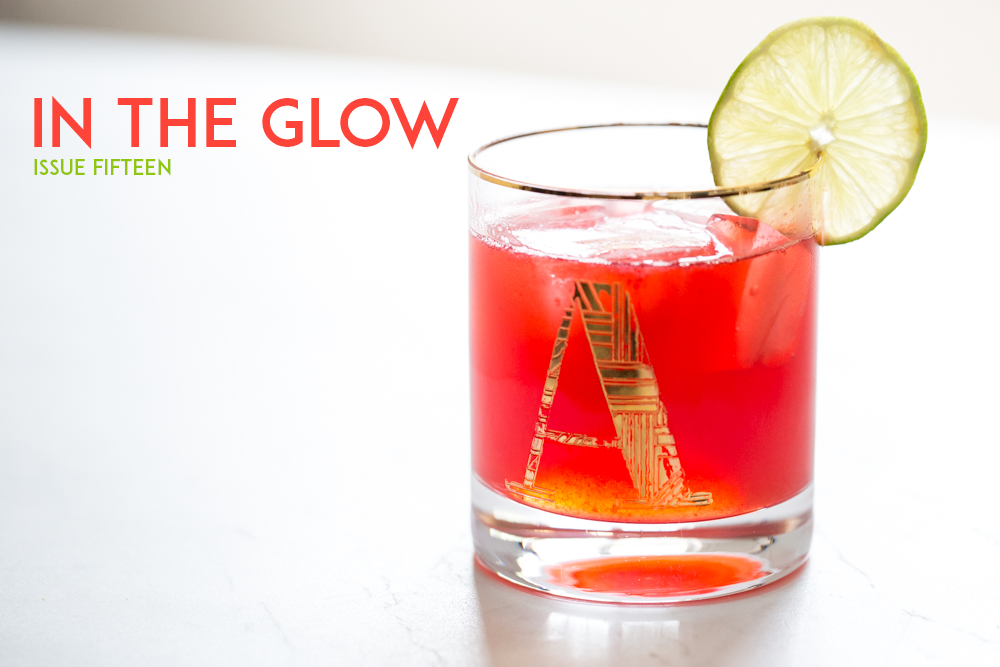 In the Glow, Issue #15 cover image featuring Oh Canada Cocktail.