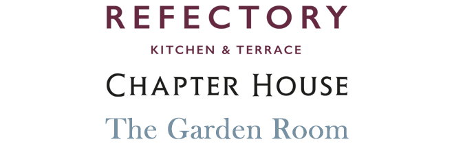 Refectory Kitchen & Terrace, Chapter House, The Garden Room