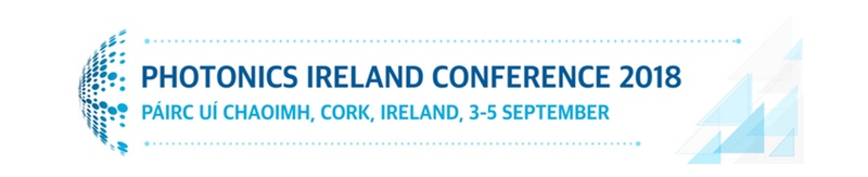 Photonics Ireland Conference 2018