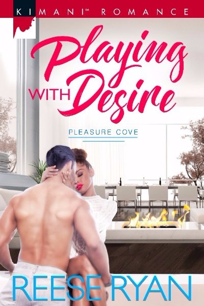 PLAYING WITH DESIRE by Reese Ryan