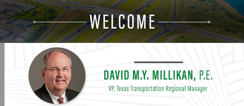 David M.Y. Millikan, P.E. VP, Texas Transportation Regional Manager