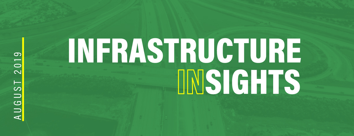 August 2019 Infrastructure Insights