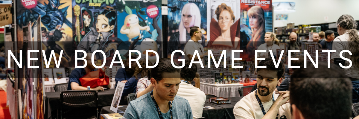 New Board Game Events
