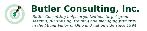 Butler Consulting helps organizations target grant seeking, fundraising, training and managing primarily in the Miami Valley of Ohio and nationwide since 1994