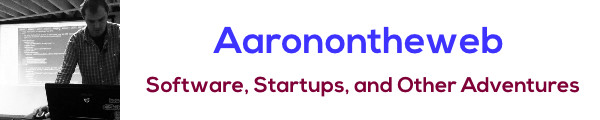 Aaronontheweb - Software, Startups, and Other Adventures