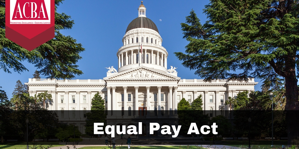 Equal Pay Act over photo of the California State Capitol