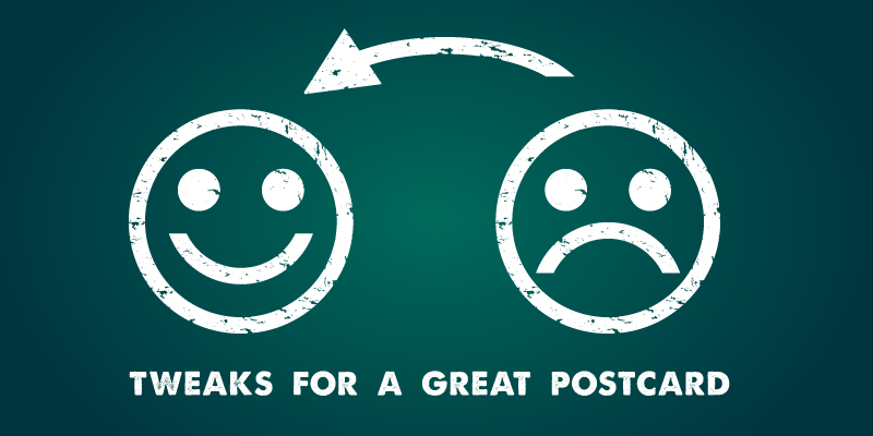 Smiley face and sad face. Tweaks to create a great postcard