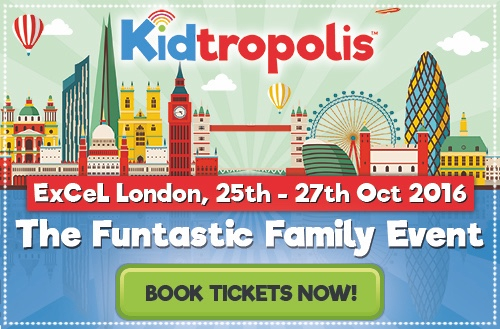Kidtropolis: The Funtastic Family Event - 25-27 Oct 2016