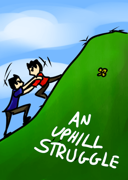 An Uphill Struggle