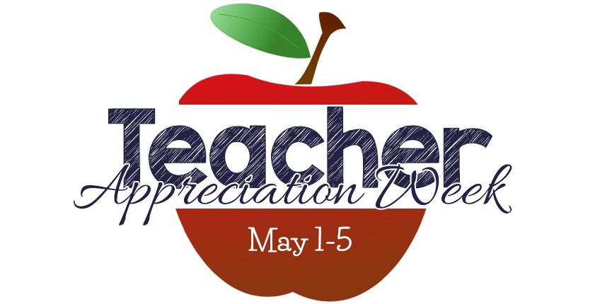 Teacher Appreciation Week May 1-5