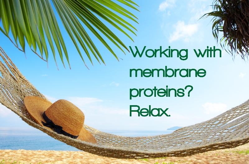 Working with membrane proteins? Relax