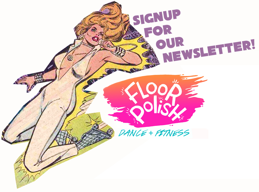 Sign up for the Floor Polish Newsletter!