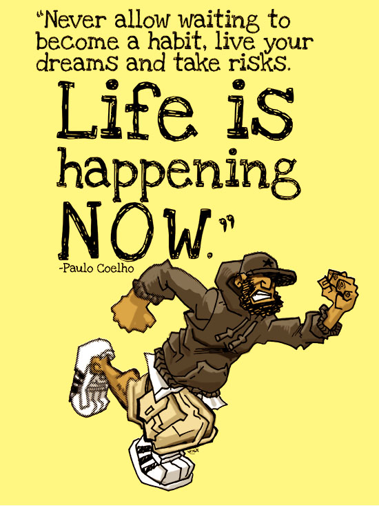 """Life is Happening NOW"" by Samax Amen"