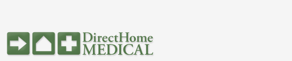 DirectHomeMedical.com - 800-505-0212