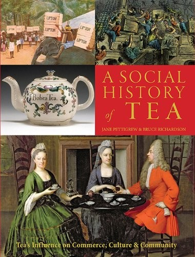 Front cover of A Social History of Tea by Jane Pettigrew