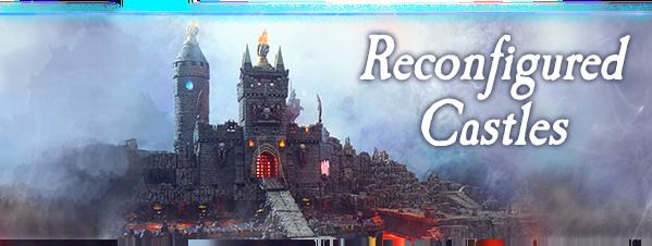 Rconfigured Castles