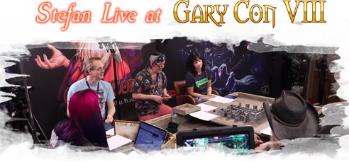 Stefan Live at Gary Con VIII