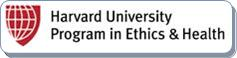 Harvard University Program in Ethics & Health