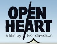 Open Heart a film by kief davidson