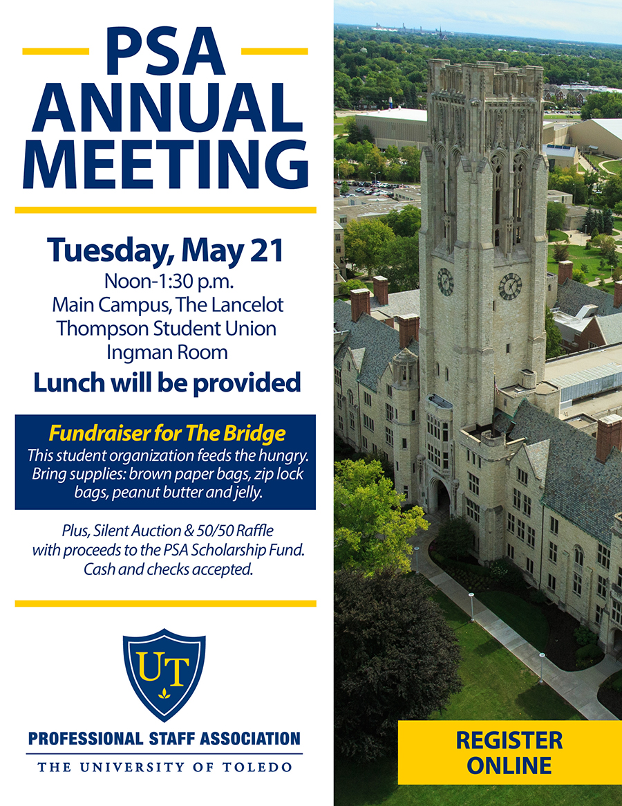 PSA Annual Meeting flyer: Tuesday, May 21 Noon-1:30 p.m. Main Campus, The Lancelot Thompson Student Union Ingman Room Lunch will be provided. Fundraiser for The Bridge This student organization feeds the hungry. Bring supplies: brown paper bags, zip lock bags, peanut butter and jelly. Plus, Silent Auction & 50/50 Raffle with proceeds to the PSA Scholarship Fund. Cash and checks accepted.