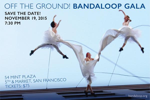 Save the Date! BANDALOOP Gala 11.15.15