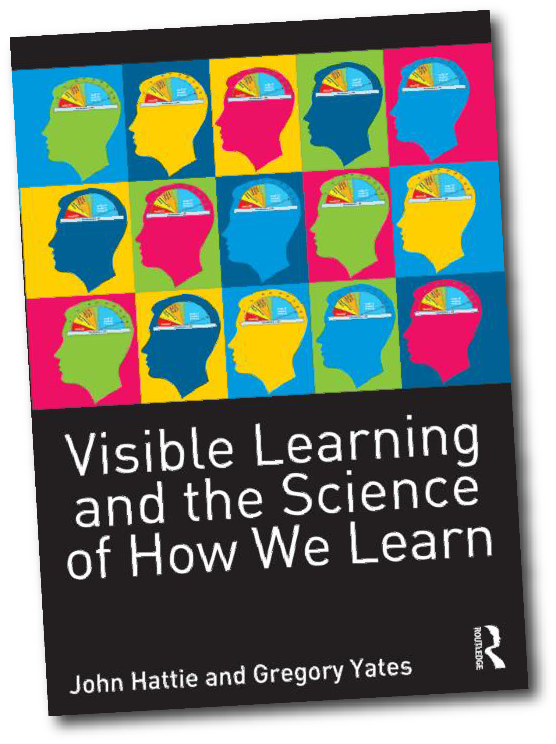 """Visible Learning and the Science of How We Learn"" book cover"